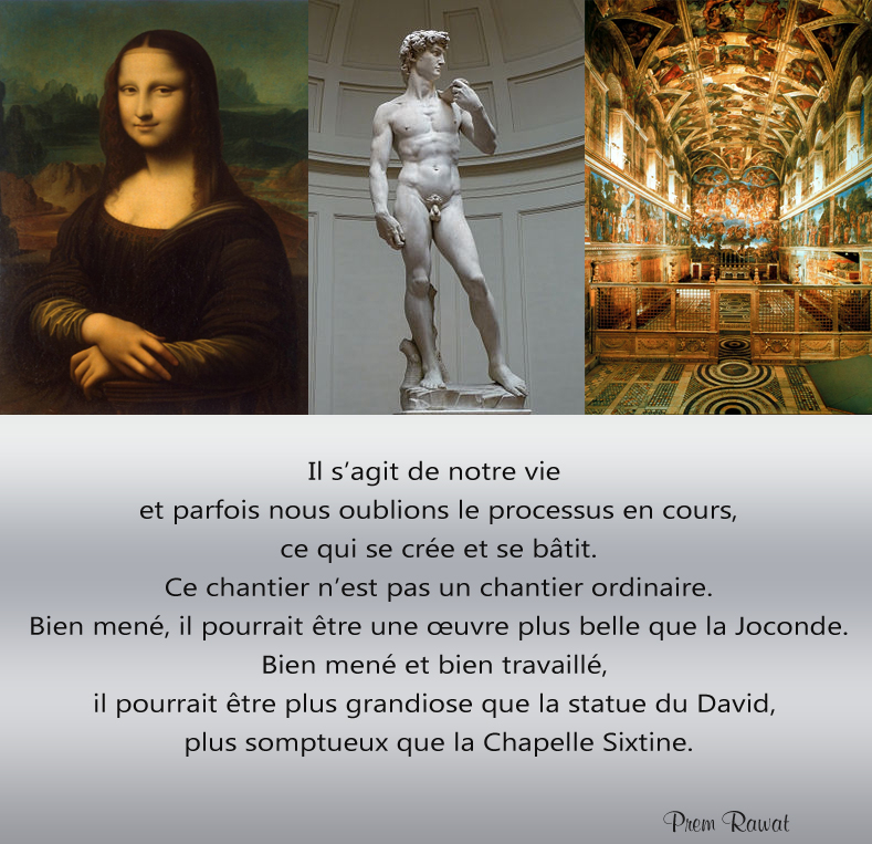 MonaLisa, David, Sixtin Chapel,Prem Rawat,quote
