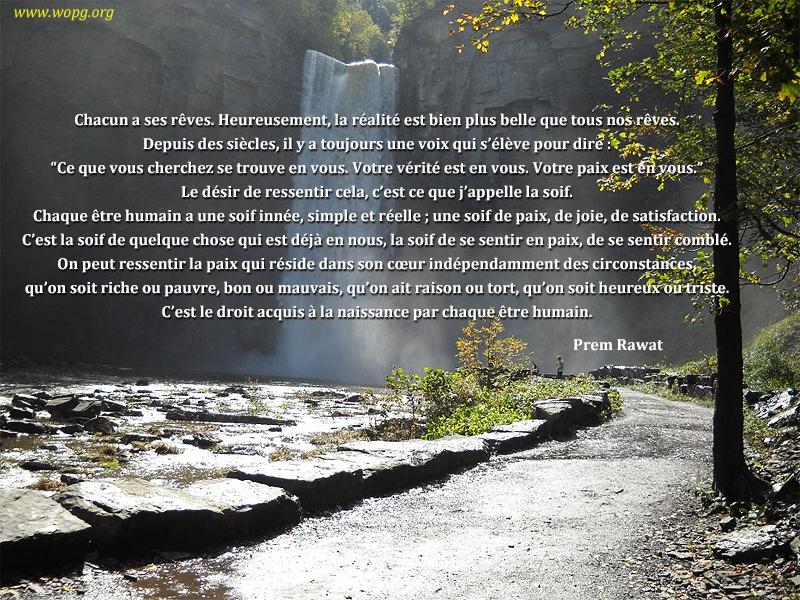cascade, allée ensoleillée,Prem Rawat,quote