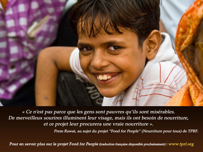 """Prem Rawat, au sujet du projet """"Food for People"""" (Nourriture pour tous) de TPRF.,quote"""