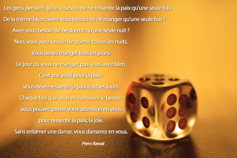 dice,Prem Rawat,quote