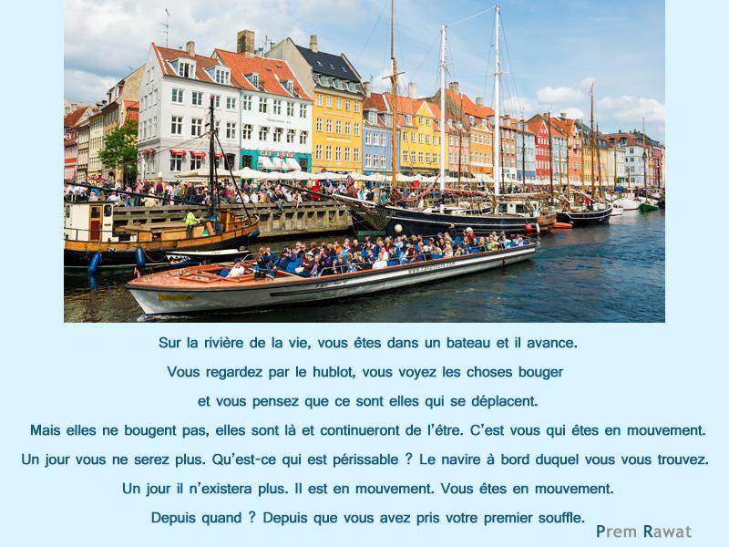 ville, bateaux, fleuve,Prem Rawat,quote