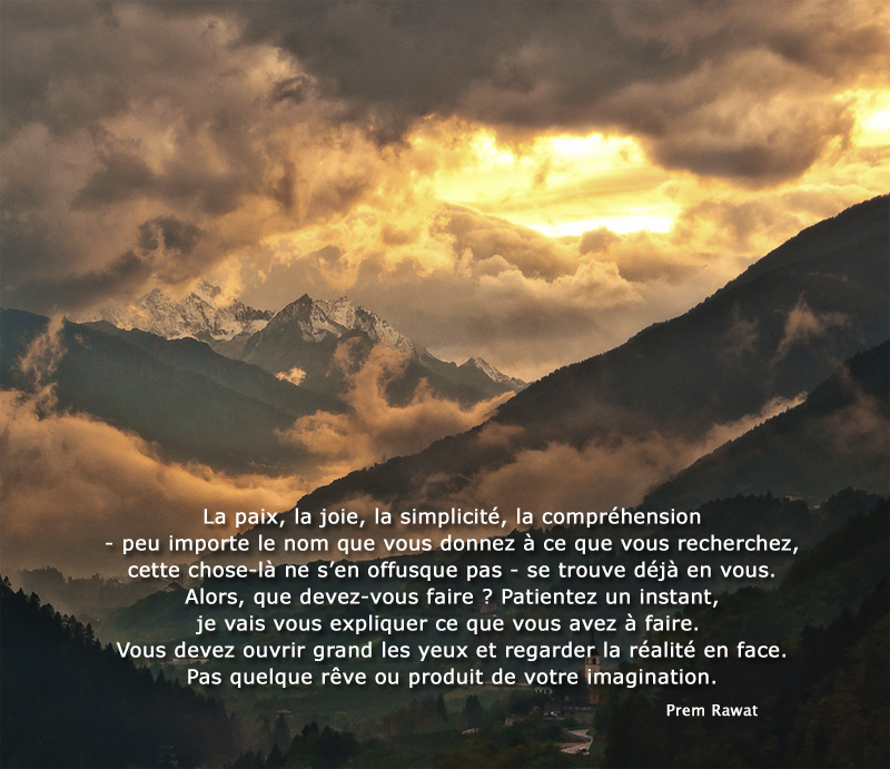 mountain, clouds,Prem Rawat,quote