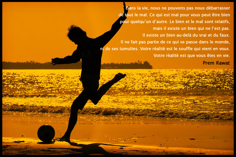sunset, sea, football,Prem Rawat,quote