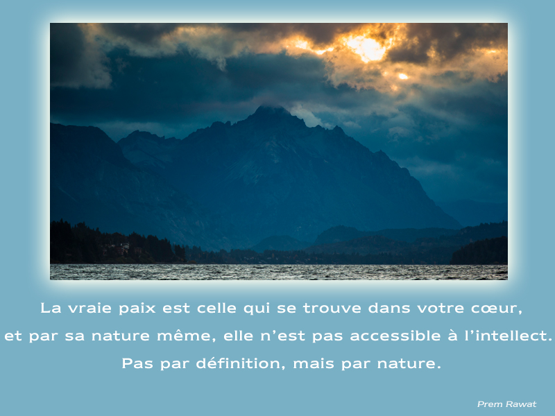 mountain, see, clouds,Prem Rawat,quote