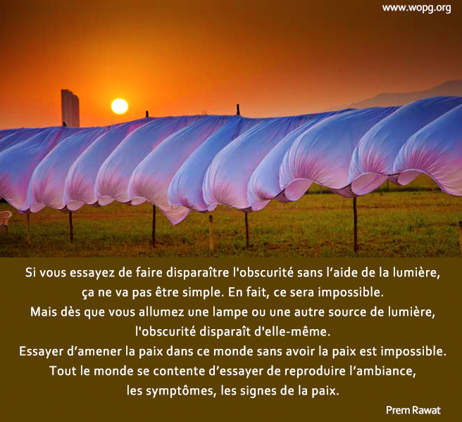 laundry, sunset,Prem Rawat,quote
