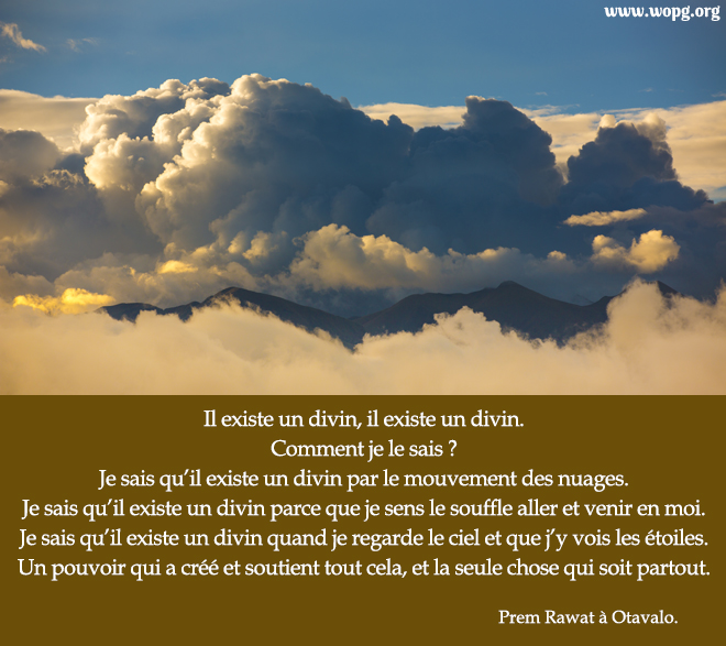 nuages denses,Prem Rawat,quote