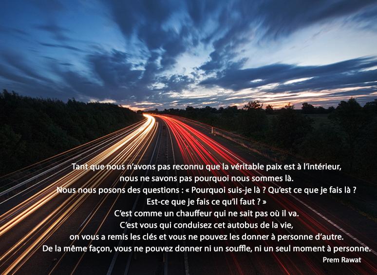 autoroutes, phares, ciel,Prem Rawat,quote
