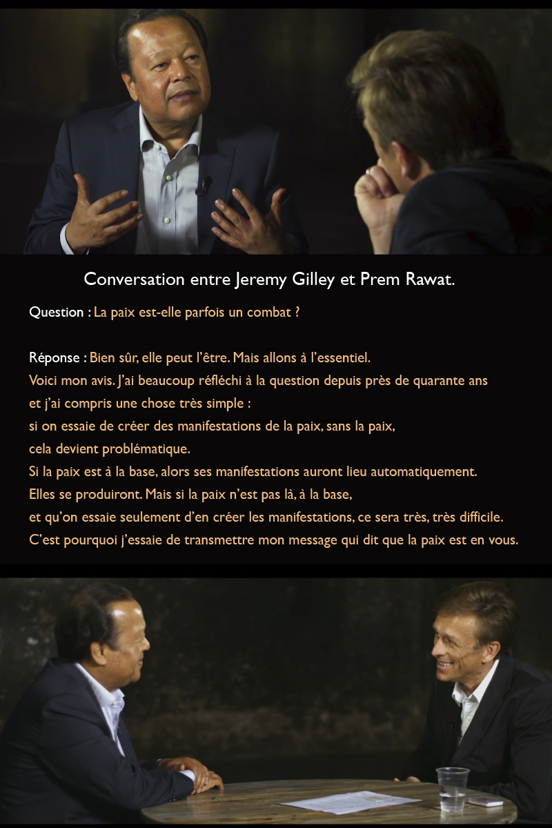 Jeremy Gilley, conversation,Prem Rawat,quote