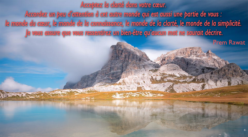 mountain, lake,Prem Rawat,quote