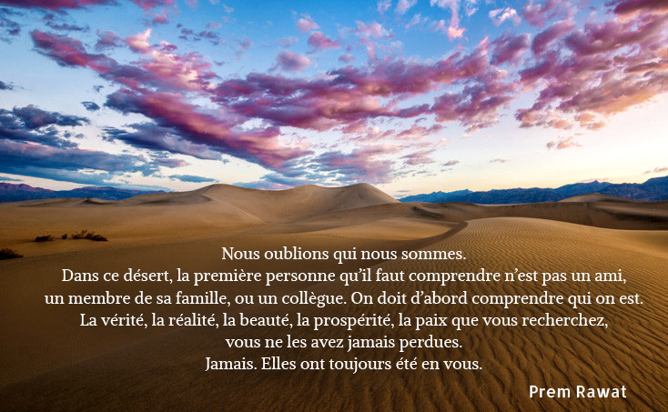 desert, clouds,Prem Rawat,quote
