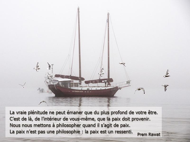 Bateau brouillard,Prem Rawat,quote