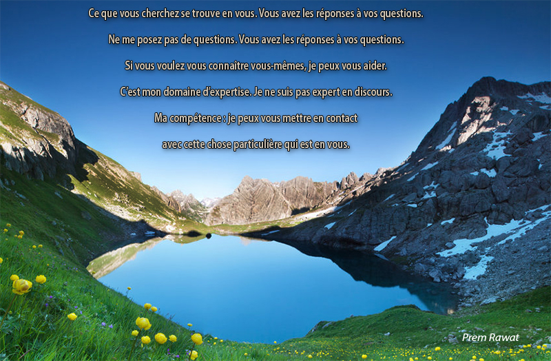 lake, mountain,Prem Rawat,quote
