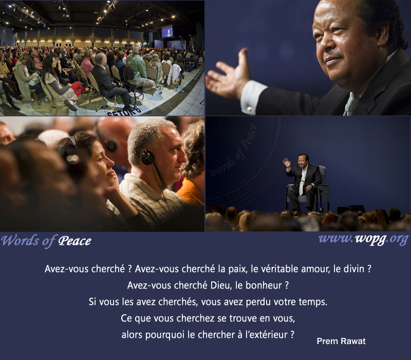 PR, audience,Prem Rawat,quote
