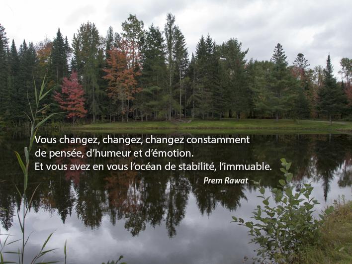 forêt, lac,Prem Rawat,quote