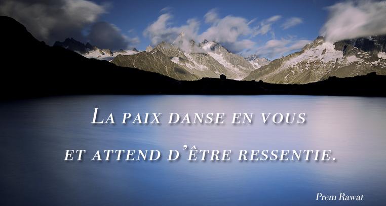 lac, montagnes,Prem Rawat,quote