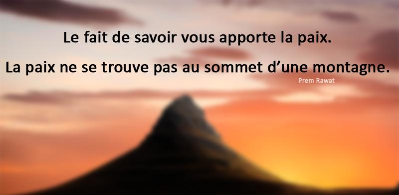 Montagne,Prem Rawat,quote