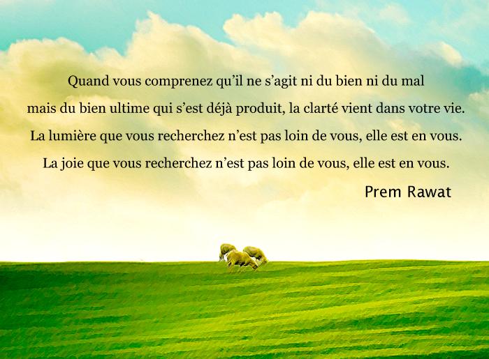 verte prairie,Prem Rawat,quote