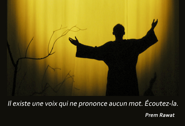 shadows,Prem Rawat,quote