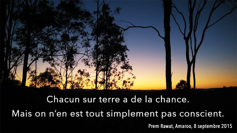 sunset,Prem Rawat, Amaroo, 8 septembre 2015,quote