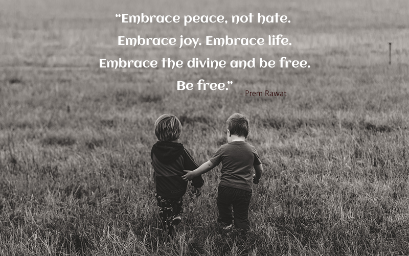 Embrace Peace, Not Hate. Embrace Joy. Embrace…
