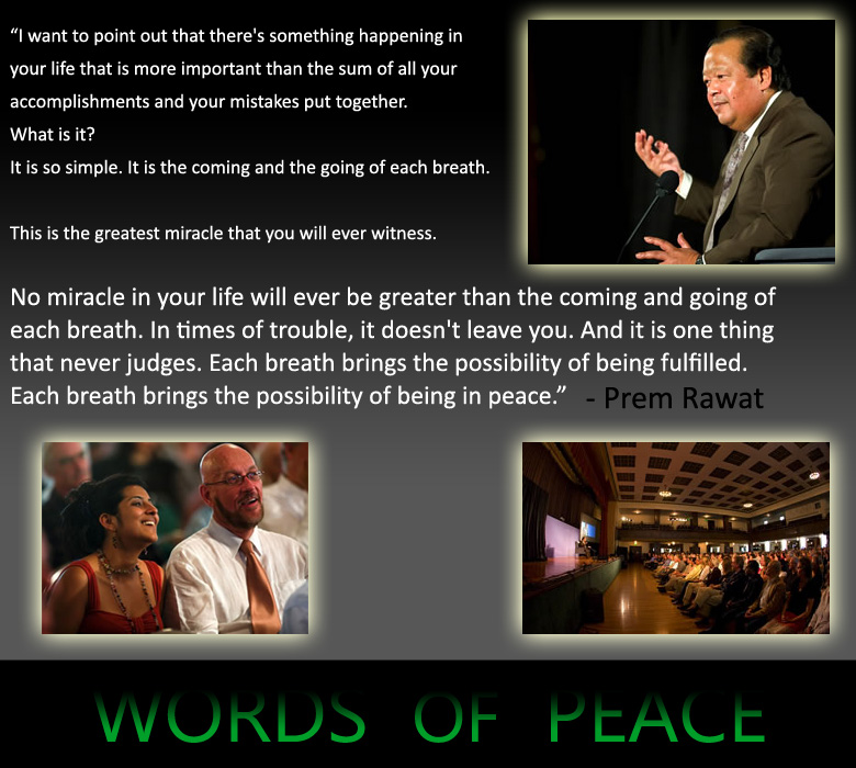 Prem Rawat Quote Of The Day: I Want To Point Out That There's Something…